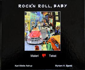 Maleriet her er det Kari-Mette Astrup som har malt, og dette er coveret på boken vi laget sammen. Hennes malerier, mine tekster.