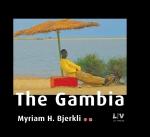 Denne Gambia-boken finnes i flere varianter. Fotografiet er mitt eget, til fullføringen har jeg fått hjelp av grafiker Terje Nielsen.